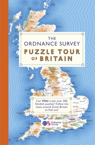 The Ordnance Survey Puzzle Tour of Britain: A Journey Around Britain in Puzzles