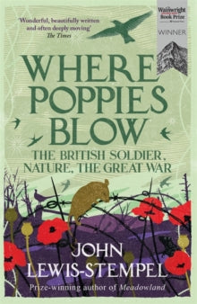 Where Poppies Blow by John Lewis-Stempel
