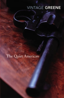 The Quiet American by Graham Greene