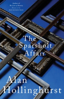 The Sparsholt Affair by Alan Hollinghurst