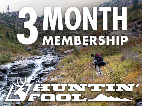 Three-Month Digital Huntin' Fool Membership