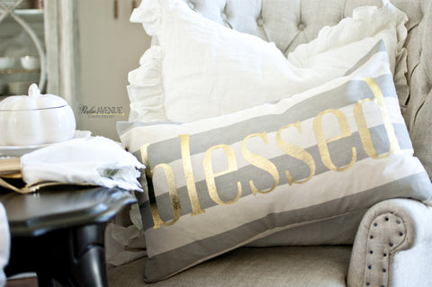 "Fall ""Blessed"" Gold Foiled Pillow on Gray & Cream Striped Canvas"