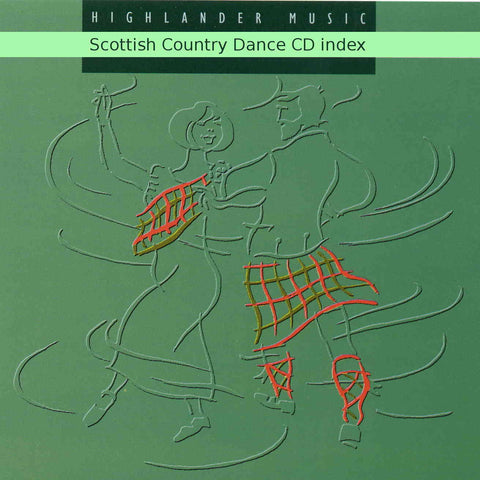 Highlander Music Scottish Country Dance CD index