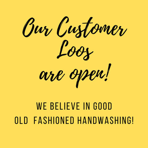 Our Customer Loos are open for Handwashing