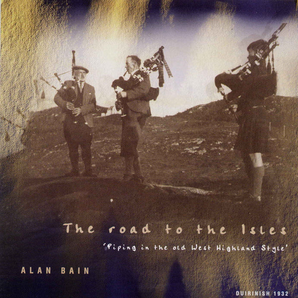 Alan Bain - Road To The Isles