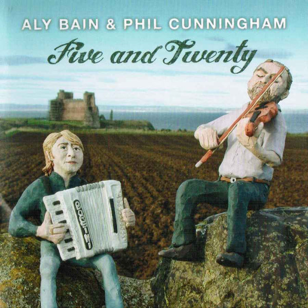 Aly Bain & Phil Cunningham - Five And Twenty Whirliecd28