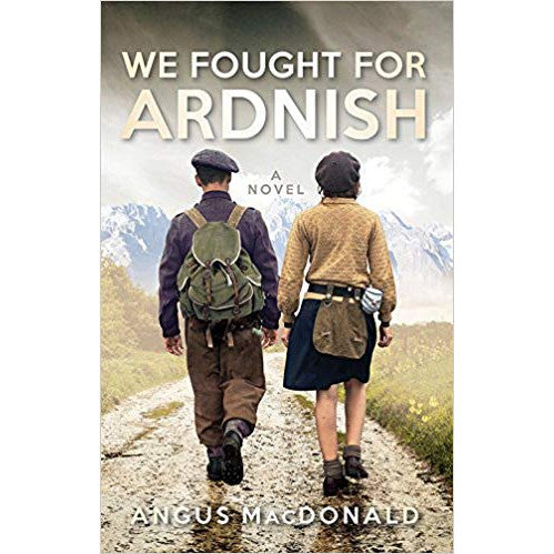 Angus MacDonald We Fought For Arnish Book front cover