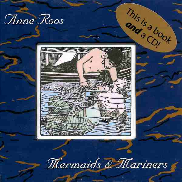 Anne Roos - Mermaids & Mariners CD front cover