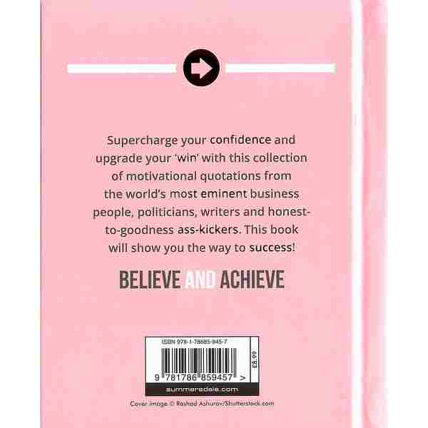 Believe and Achieve The Worlds Most Motivational Quotes book cover front