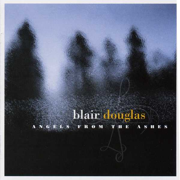 Blair Douglas - Angels From The Ashes CD RR029