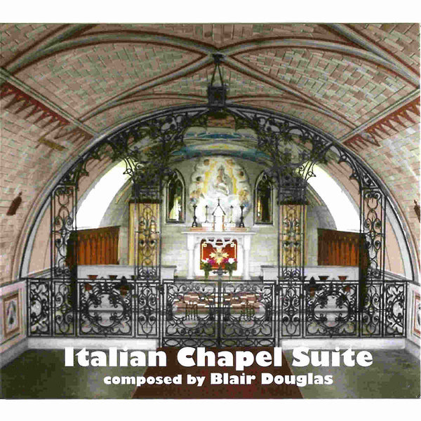 Blair Douglas - Italian Chapel Suite CD front
