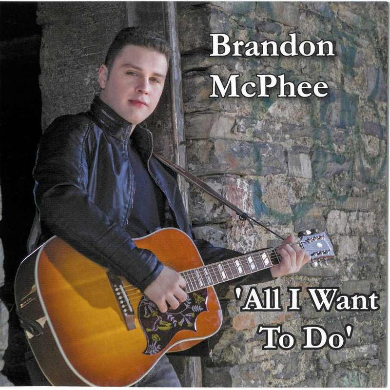 Brandon McPhee - All I Want To Do CDPAN048 front