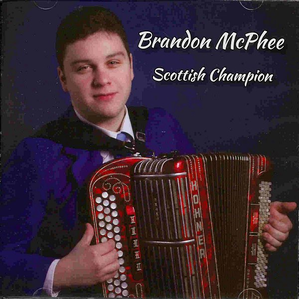 Brandon McPhee - Scottish Champion CD front
