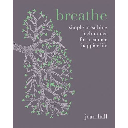 Breathe - Simple Breathing Techniques