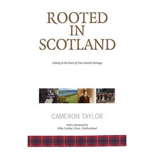 Cameron Taylor - Rooted In Scotland book