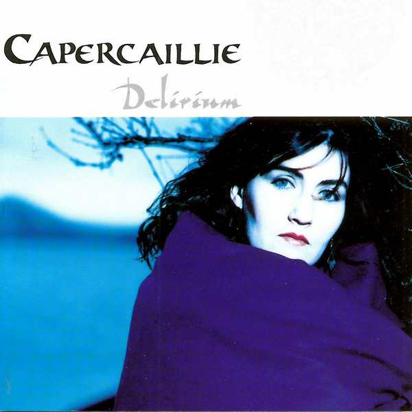 Capercaillie - Delerium - CD cover front
