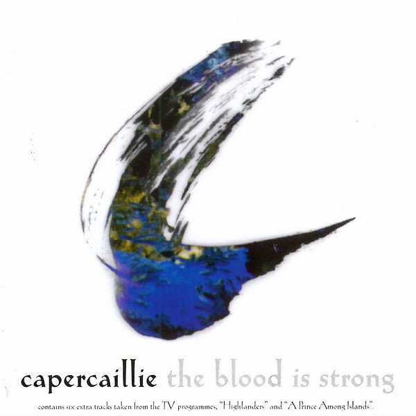 Capercaillie - The Blood Is Strong CD cover front