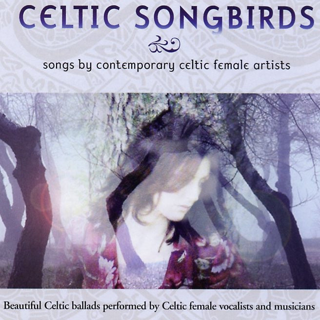 Celtic Songbirds: Songs by Contemporary CD