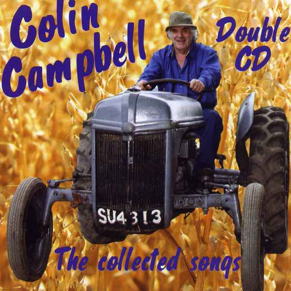 Colin Campbell - The Collected Songs CCRCD005 at The Old School Beauly