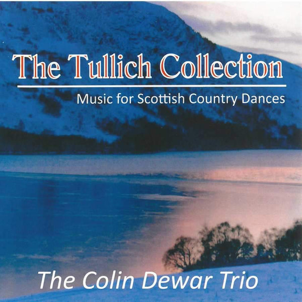 Colin Dewar Trio - The Tullich Collection CD front cover