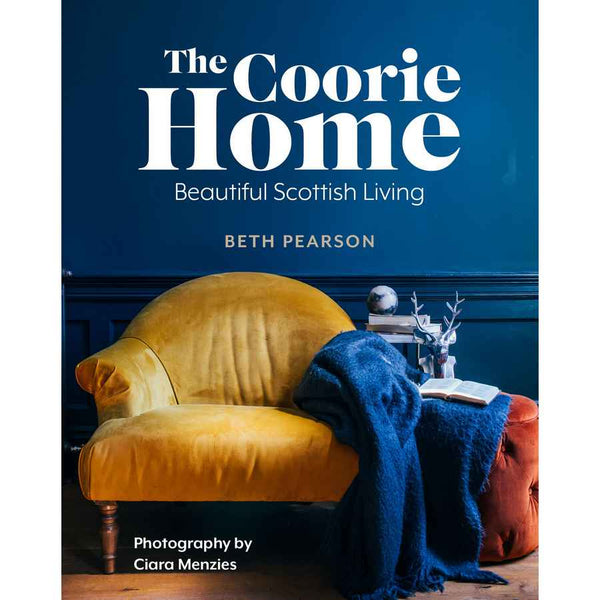Coorie Home Beautiful Scottish Living By Beth Pearson front