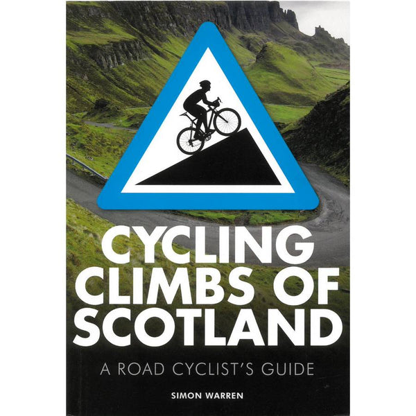 Cycling Climbs Of Scotland by Simon Warren front