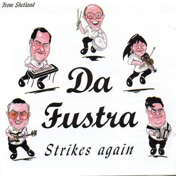 Da Fustra - Strikes Again: Scottish Ceilidh Dance Music CD