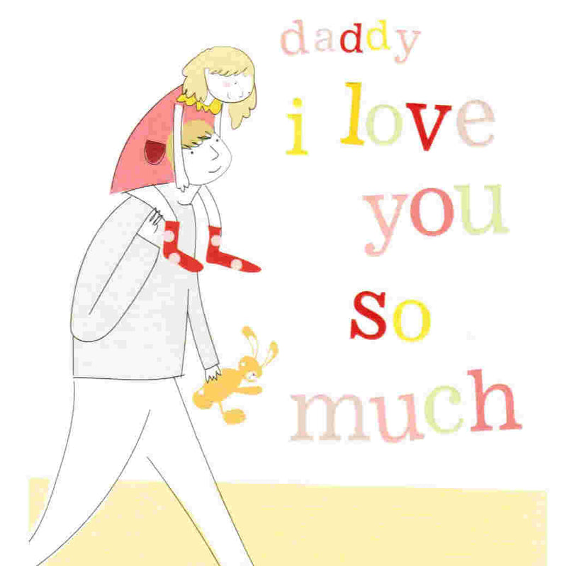 Father's Day Card - Daddy I Love You So Much