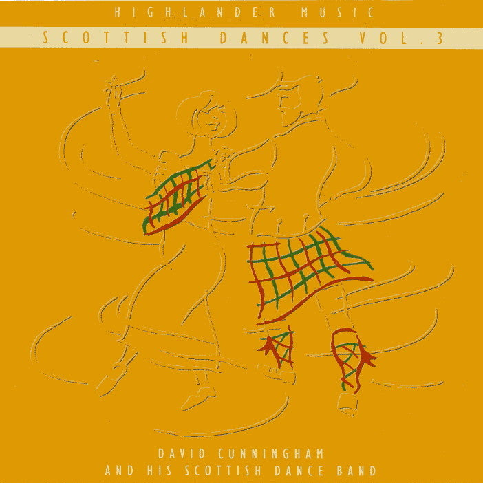 David Cunningham & His Scottish Dance Band - Scottish Dances Volume 3 CD front cover