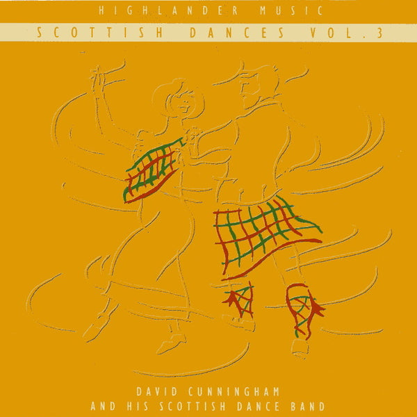 David Cunningham & His Scottish Dance Band - Scottish Dances Vol 3