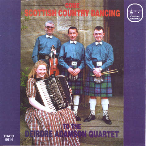 Deirdre Adamson - Come Scottish Country Dancing DACD9614