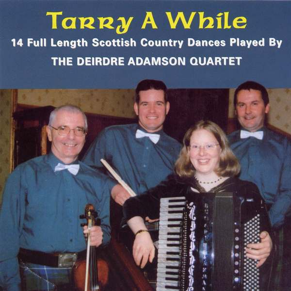 Deirdre Adamson Quartet - Tarry A While DACD0629