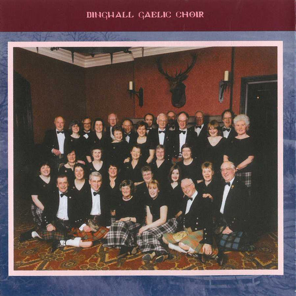 Dingwall Gaelic Choir - Going Home CD booklet inside