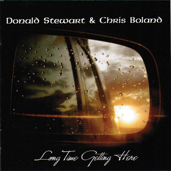 Donald Stewart & Chris Boland - Long Time Getting Here DJS001