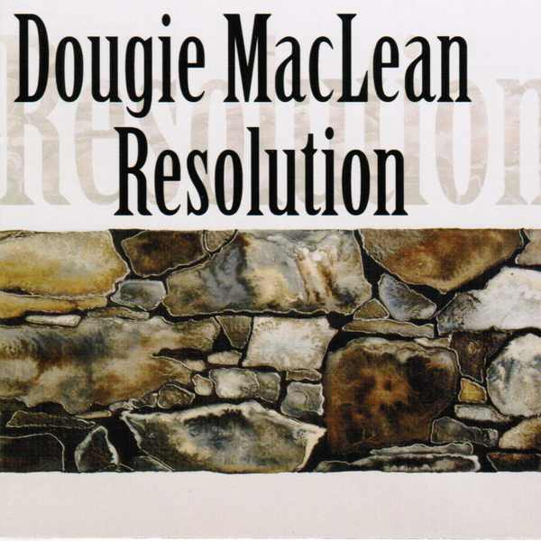 Dougie MacLean - Resolution DUNCD035
