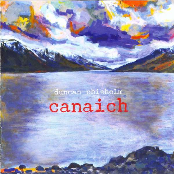 Duncan Chisholm - Canaich CD front