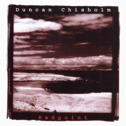 Duncan Chisholm - Redpoint CD