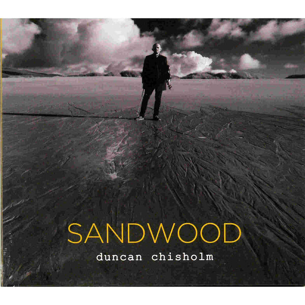 Duncan Chisholm Sandwood CD front