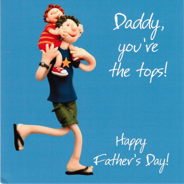 Father's Day Card - Daddy You're The Tops