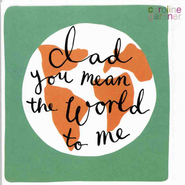 Father's Day Card - Dad You Mean the World To Me