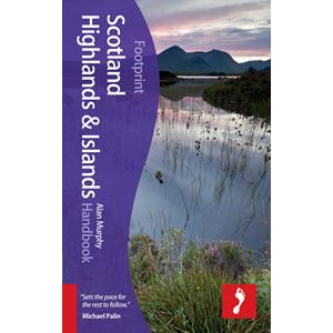 Footprints : Scotland Highlands And Islands Handbook