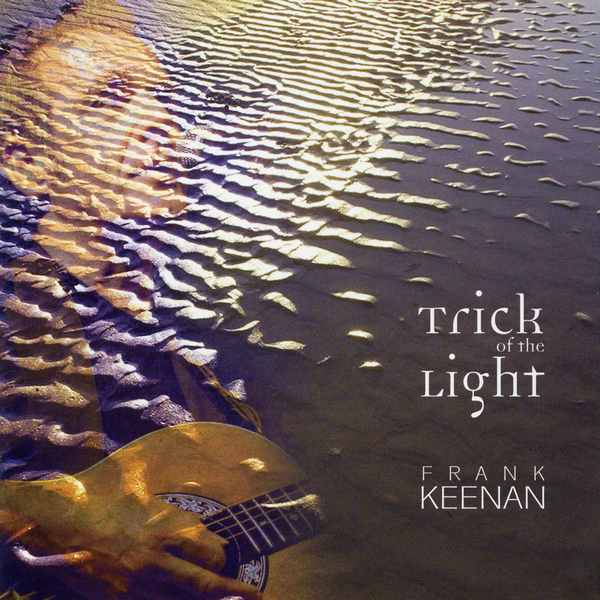 Frank Keenan - Trick Of The Light FKCD001