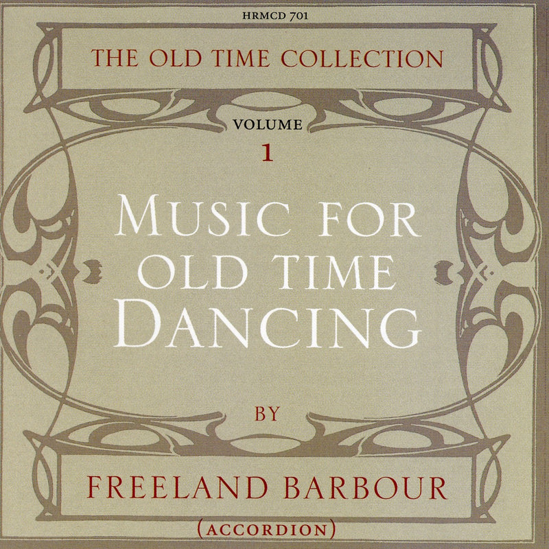 Freeland Barbour - Music For Old Time Dance Vol 1 CD