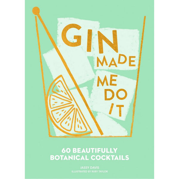 Gin Made Me Do It Book front