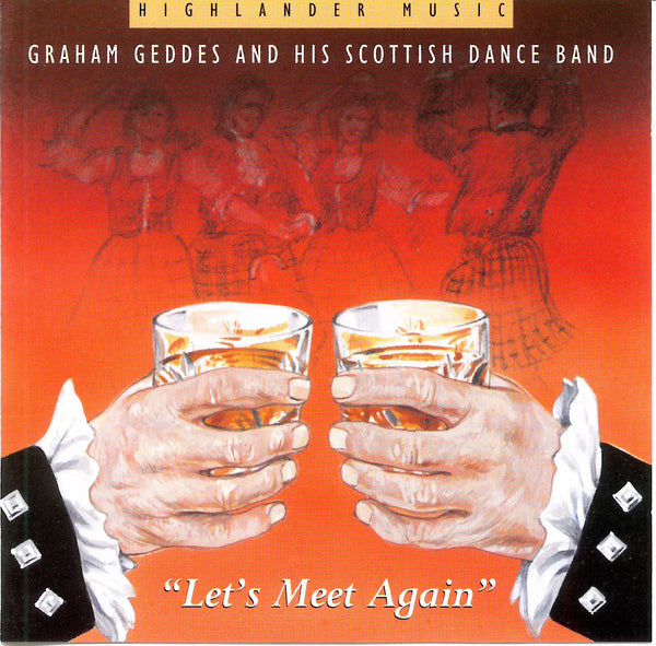 Graham Geddes & His Scottish Dance Band - Let's Meet Again CD