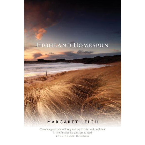 Highland Homespun by Margaret Leigh