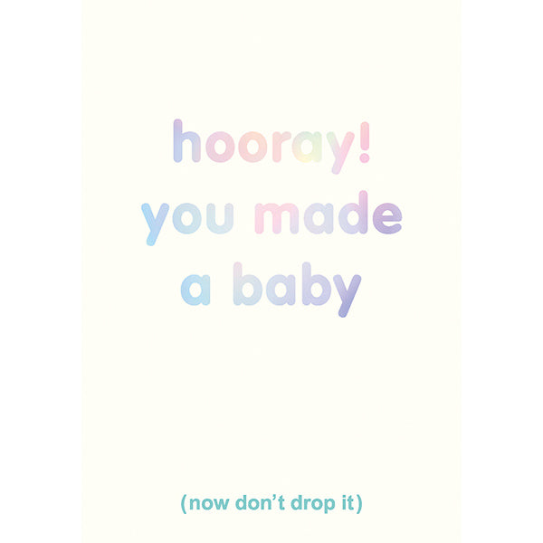 Hooray You Made A Baby Card SN20