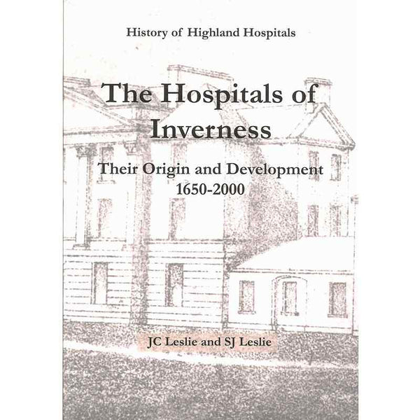 The Hospitals Of Inverness front cover