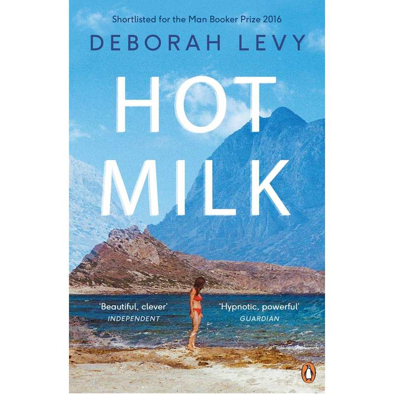 Hot Milk by Deborah Levy book cover