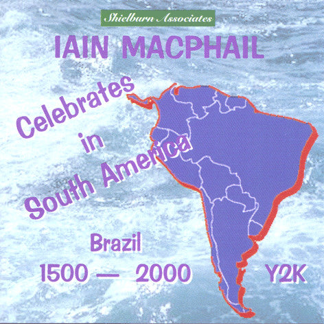 Iain MacPhail - Celebrates In South America